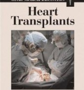 Great Medical Discoveries - Heart Transplant