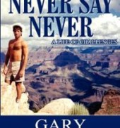 Never Say Never: A Life of Challenges