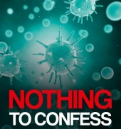 Nothing to Confess