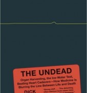 The Undead: Organ Harvesting, the Ice-Water Test, Beating Heart Cadavers