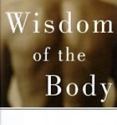 The Wisdom of the Body