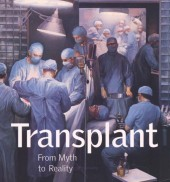 Transplant: From Myth to Reality