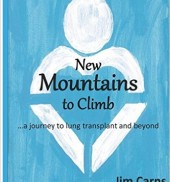 New Mountains to Climb: a journey to lung transplant and beyond